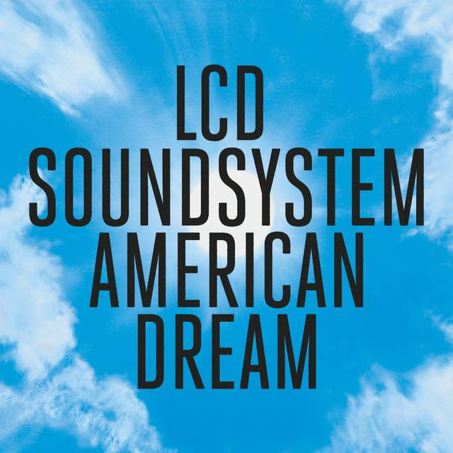 LCD Soundsystem — 'american dream'